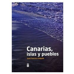 Canarias, Islands and Villages. Last Edition