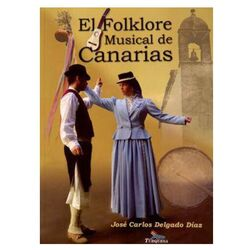 The Folkloric Music of Canary Islands