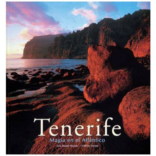 Tenerife, Magic in the Atlantic